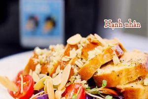 CLIP: Cách làm món salad gà nướng thơm ngon ngây ngất