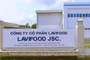 Lavifood đầu tư nhà máy chế biến rau quả 100.000 tấn/năm tại Hải Phòng