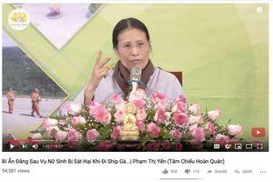 Người phụ nữ tên 'Phạm Thị Yến' tuyên truyền luận điệu 'làm nhục' nữ sinh giao gà Điện Biên ở chùa Ba Vàng là ai?