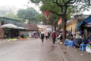 Tiếp bài hệ lụy từ chợ tạm Thổ Quan: Vẫn chờ giải pháp căn cơ