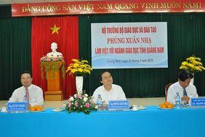 Bộ trưởng Phùng Xuân Nhạ làm việc với lãnh đạo, cán bộ chủ chốt ngành GD Quảng Nam
