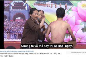 Bác sĩ lên tiếng về phương pháp chữa đau lưng bằng vỗ dầu hỏa của cô Yến chùa Ba Vàng
