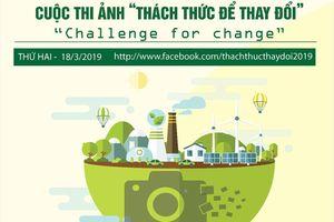 Phát động cuộc thi ảnh 'Thách thức để thay đổi'