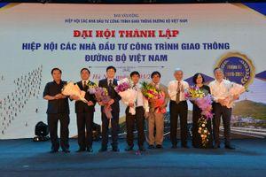 Chính thức ra mắt Hiệp hội các nhà đầu tư công trình giao thông đường bộ Việt Nam