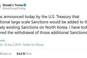 Tổng thống Trump ra lệnh 'rút các lệnh trừng phạt bổ sung' đối với Triều Tiên