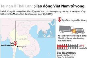 Tai nạn ở Thái Lan, 5 lao động Việt Nam tử vong