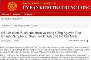 Nguyên Phó Chánh Văn phòng Thành ủy TP. HCM bị cách tất cả các chức vụ