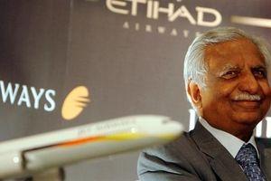 Vì sao chủ tịch Jet Airways phải từ chức?