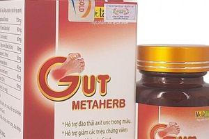 Cục ATTP cảnh báo mua Viên Gut metaherb