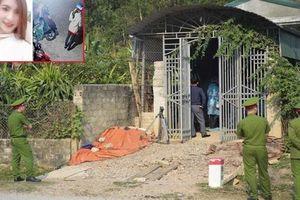 Tình tiết mới bất ngờ trong vụ sát hại nữ sinh giao gà ở Điện Biên