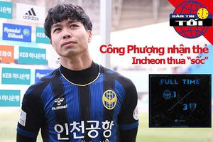 Công Phượng dính thẻ vàng, Incheon thua 'sốc' đội bét bảng