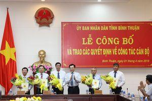 Bình Thuận bổ nhiệm, luân chuyển nhiều nhân sự chủ chốt
