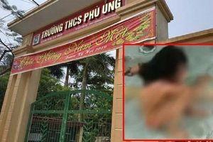 Nữ sinh bị đánh hội đồng, lột đồ ở Hưng Yên: Công an tỉnh phối hợp điều tra