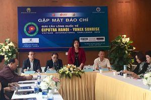 292 VĐV từ 18 quốc gia cùng tranh tài giải cầu lông quốc tế Ciputra Hà Nội 2019