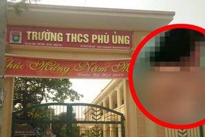 Vụ nữ sinh bị đánh hội đồng ở Hưng Yên: Hé lộ quy trình kỷ luật