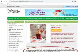Công ty TNHH Pizu Việt Nam 'thần thánh hóa' mỹ phẩm Pizu, lừa đảo khách hàng?
