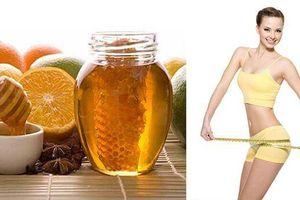 Uống mật ong theo cách này giảm cân nhanh như vừa đi spa về