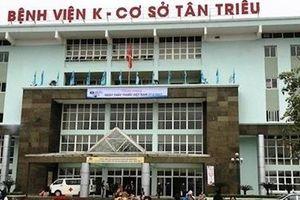 Bé trai tử vong, Bệnh viện K tạm đình chỉ bác sĩ điều trị