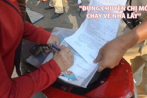 Chị công nhân bối rối khi bị CSGT giam xe vì cẩn thận để giấy tờ ở nhà