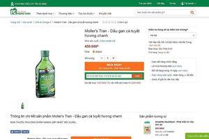 Cẩn trọng với quảng cáo Dầu gan cá tuyết hương chanh của nhà thuốc Phương Chính
