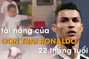 Con trai 22 tháng tuổi của Ronaldo rất có tiềm năng chơi bóng