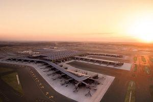 Cận cảnh siêu sân bay 12 tỷ USD chính thức hoạt động ở Thổ Nhĩ Kỳ