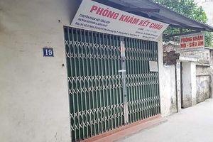 Hà Nội: Đình chỉ phòng khám tư gây tử vong nữ công nhân