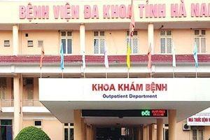 5 bác sĩ, nhân viên y tế của BV tỉnh Hà Nam bị tạm giữ đều có chuyên môn giỏi