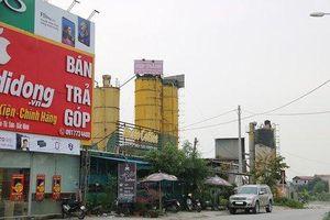 Bắc Ninh:Trách nhiệm UBND xã khi trạm trộn không phép ngang nhiên hoạt động