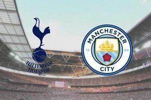Tottenham - Man City: Khách 'lấn' chủ?