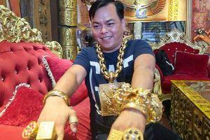 Nóng: Đại gia Phúc XO - người đeo vàng nhiều nhất Việt Nam vừa bị tạm giữ