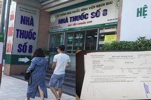 Thực hư thông tin Bệnh viện Bạch Mai bán thuốc không bảo đảm chất lượng?