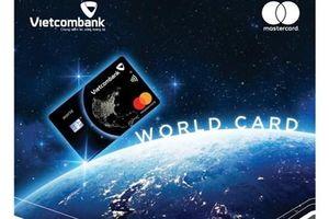 Nhiều khuyến mại nhân dịp ra mắt thẻ Vietcombank Mastercard World