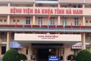 Khởi tố 5 bác sĩ và nhân viên y tế bệnh viện đa khoa Hà Nam