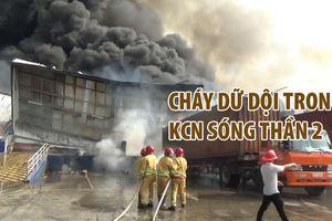 Cháy dữ dội tại công ty logistics trong KCN Sóng Thần 2