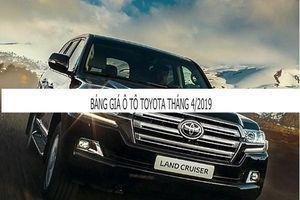 Giá Toyota tháng 4/2019: Toyota Land Cruiser 2019 ra mắt với giá tăng thêm 300 triệu đồng