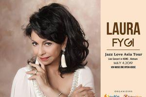 Nghệ sĩ nhạc Jazz Laura Fygi chọn Việt Nam làm điểm đến cho tour lưu diễn châu Á