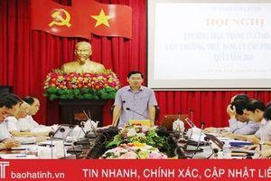 Sớm hoàn thành đề án sắp xếp bộ máy hệ thống chính trị cấp phường, xã ở TP Hà Tĩnh