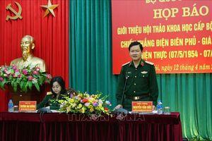 Kỷ niệm 65 năm Chiến thắng Điện Biên Phủ: Giá trị lịch sử và hiện thực