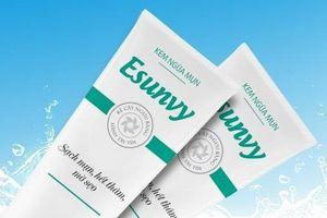 Thu hồi kem ngừa mụn Esunvy, kem chống nắng Q-Collagen