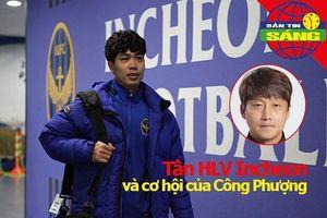 Tân HLV Incheon và cơ hội của Công Phượng, nhà VĐTG rời Barca