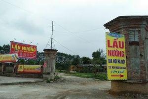 Quốc Oai: Dự án Vườn sinh thái nhà nghỉ cuối tuần biến thành nhà hàng, sân bóng