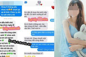 Hot girl bị tố yêu và hứa cưới 2 người hàng xóm cùng lúc, tin nhắn liên tục tung lên mạng