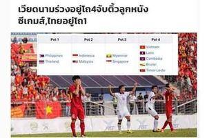Báo Thái Lan mỉa mai khi U22 Việt Nam 'đội sổ' nhóm hạt giống SEA Games
