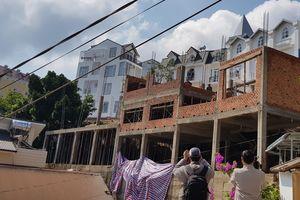 Sống sợ hãi dưới công trình ở Đà Lạt: Đã rào chắn và cam kết khắc phục