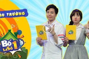 Hari Won 'đòi tát' Trịnh Thăng Bình ở hậu trường 'Bố là số 1'