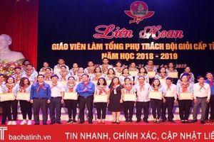 Hà Tĩnh tuyên dương 31 giáo viên tổng phụ trách đội xuất sắc