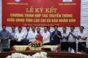Tỉnh Lào Cai ký kết hợp tác tuyên truyền với Báo Nhân Dân