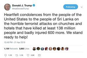 Tổng thống Trump gây 'bão mạng' khi 'thổi phồng' thông tin số người chết vụ đánh bom ở Sri Lanka lên gấp một triệu lần