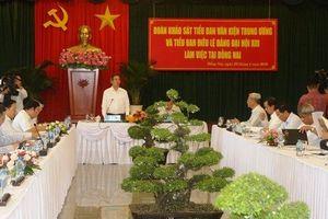 Đoàn Tiểu ban Văn kiện và Tiểu ban Điều lệ Đại hội XIII của Đảng làm việc tại Đồng Nai